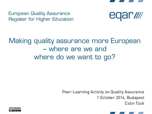 European Quality Assurance Register for Higher Education Making quality assurance more European – where are we and where d...