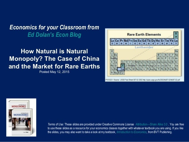Economics for your Classroom from Ed Dolan's Econ Blog How Natural is Natural Monopoly? The Case of China and the Market f...