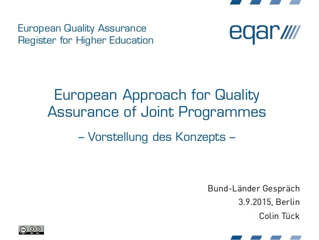 European Quality Assurance Register for Higher Education European Approach for Quality Assurance of Joint Programmes – Vor...