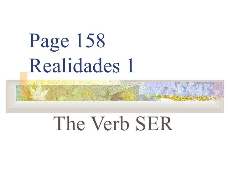 Page 158 Realidades 1 The Verb SER