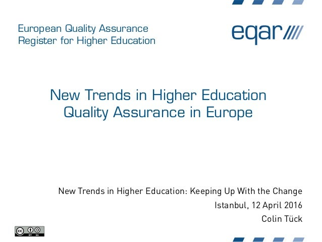 European Quality Assurance Register for Higher Education New Trends in Higher Education Quality Assurance in Europe New Tr...