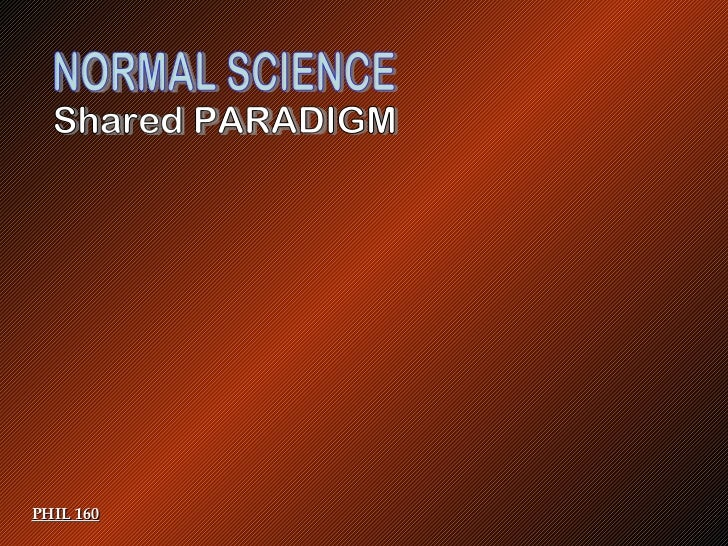 normal science Normal science definition at dictionarycom, a free online dictionary with pronunciation, synonyms and translation look it up now.
