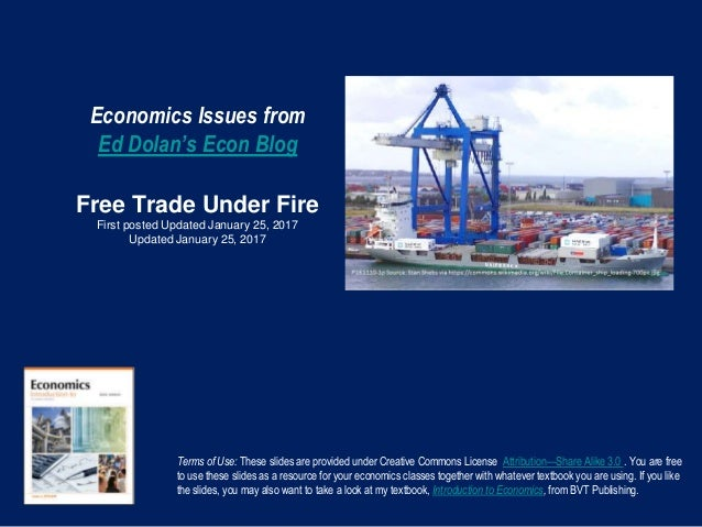 Economics Issues from Ed Dolan's Econ Blog Free Trade Under Fire First posted Updated January 25, 2017 Updated January 25,...