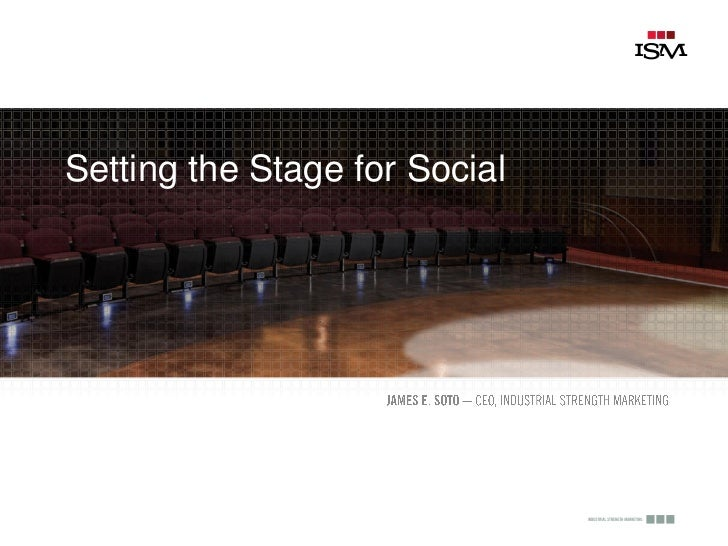 Setting the Stage for Social