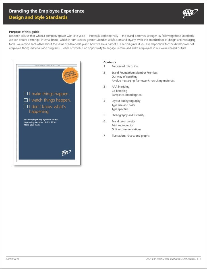 Branding the Employee Experience   Design and Style Standards   Purpose of this guide   research tells us that when a comp...
