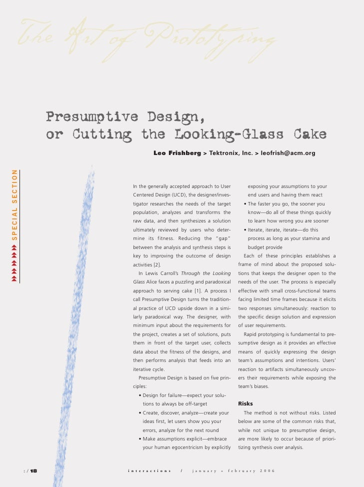 The Art of Prototy ping                           Presumptive Design,                           or Cutting the Looking-Gla...