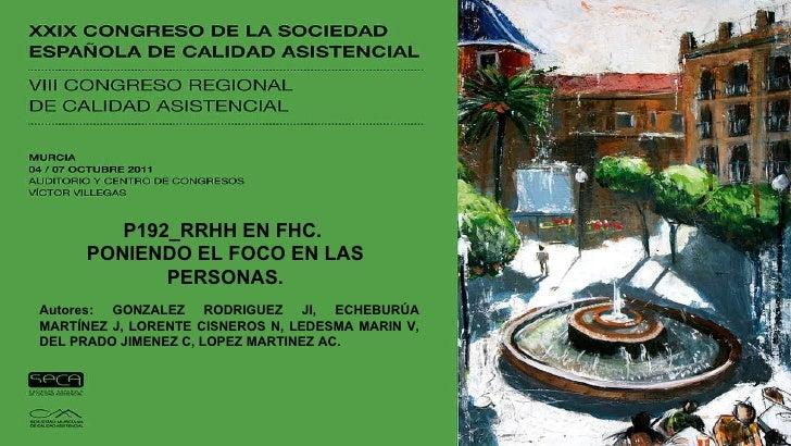 P192_RRHH EN FHC.  PONIENDO EL FOCO EN LAS PERSONAS. Autores: GONZALEZ RODRIGUEZ JI, ECHEBURÚA MARTÍNEZ J, LORENTE CISNERO...