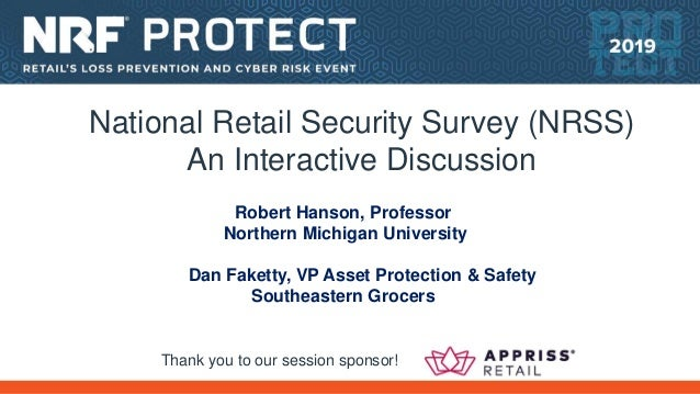 Robert Hanson, Professor Northern Michigan University Dan Faketty, VP Asset Protection & Safety Southeastern Grocers Thank...