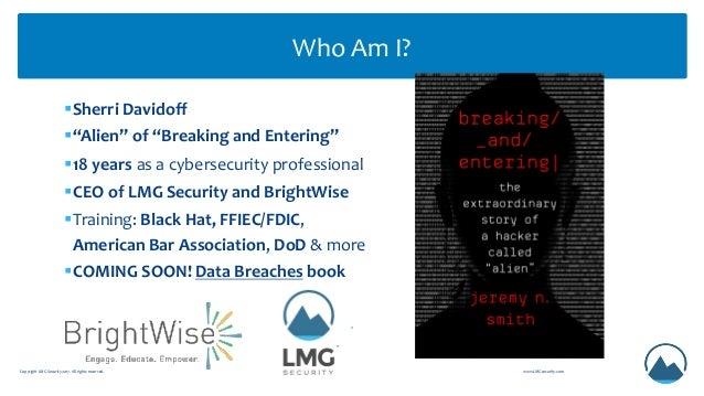 P19 what were up against why good guys do bad things_sherri davidoff_6.12.19 Slide 2