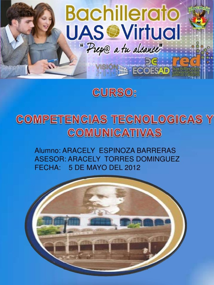 Alumno: ARACELY ESPINOZA BARRERASASESOR: ARACELY TORRES DOMINGUEZFECHA: 5 DE MAYO DEL 2012