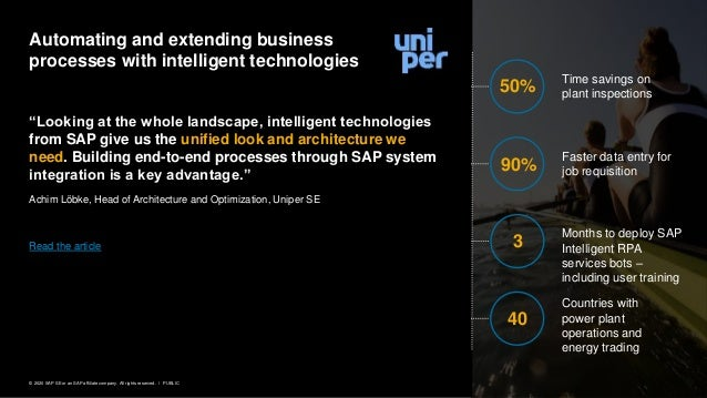 """12PUBLIC© 2020 SAP SE or an SAP affiliate company. All rights reserved. ǀ """"Looking at the whole landscape, intelligent tec..."""