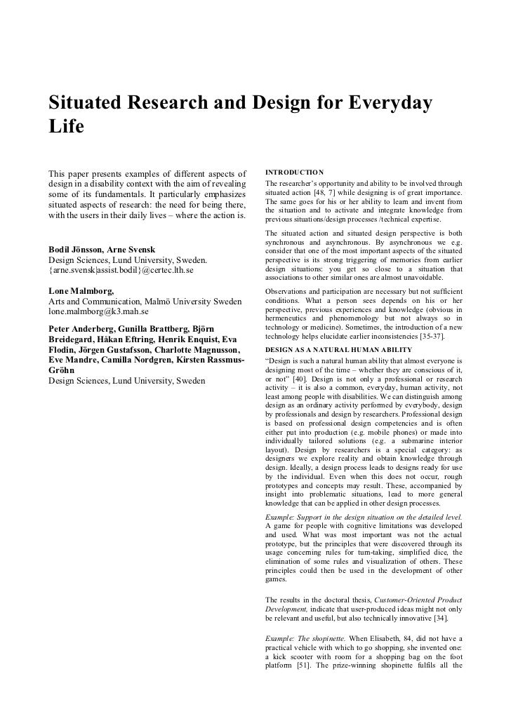 Situated Research and Design for EverydayLifeThis paper presents examples of different aspects of         INTRODUCTIONdesi...