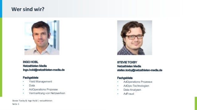 Stevie Toxby & Ingo Hobl | netzathleten Seite 1 Wer sind wir? INGO HOBL Netzathleten Media Ingo.hobl@netzathleten-media.de...