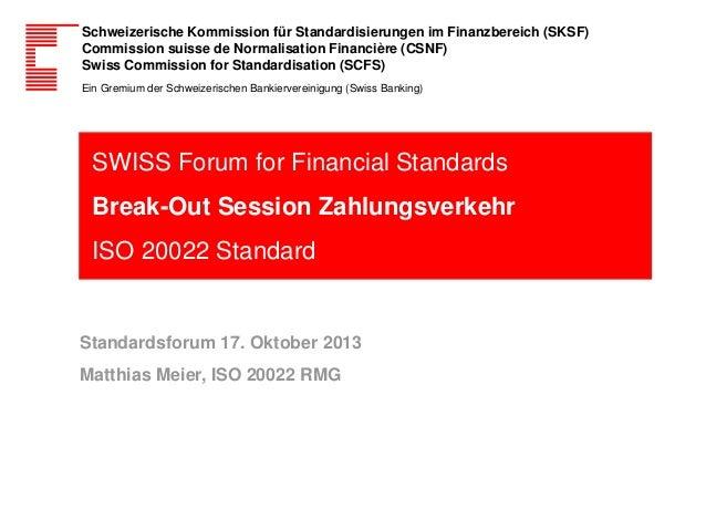Schweizerische Kommission für Standardisierungen im Finanzbereich (SKSF) Commission suisse de Normalisation Financière (CS...