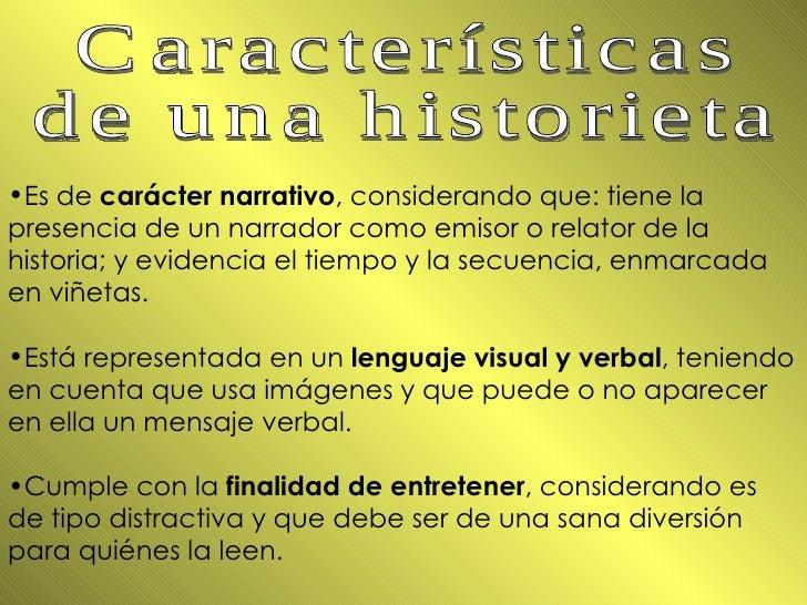 <ul><li>Es de  carácter narrativo , considerando que: tiene la presencia de un narrador como emisor o relator de la histor...