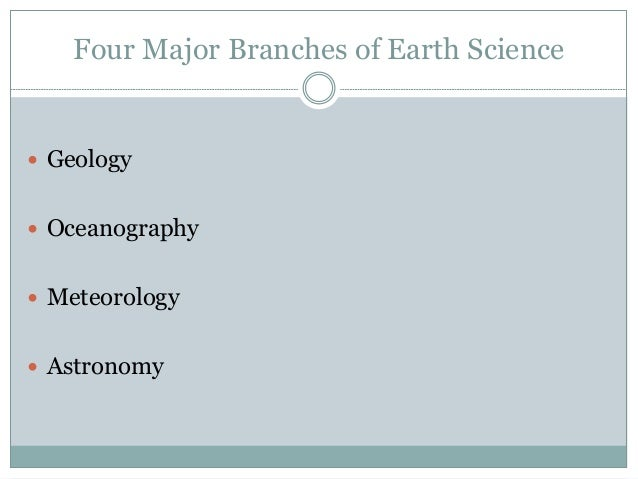 3 main branches of science