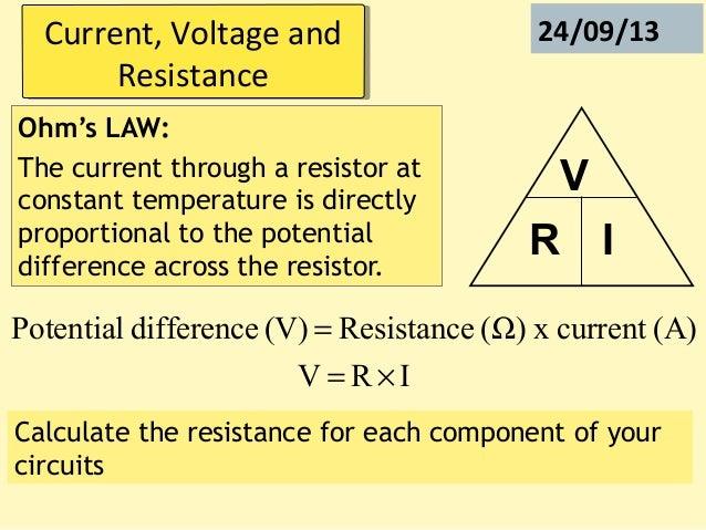 Voltage Current Resistance : P current voltage and resistance
