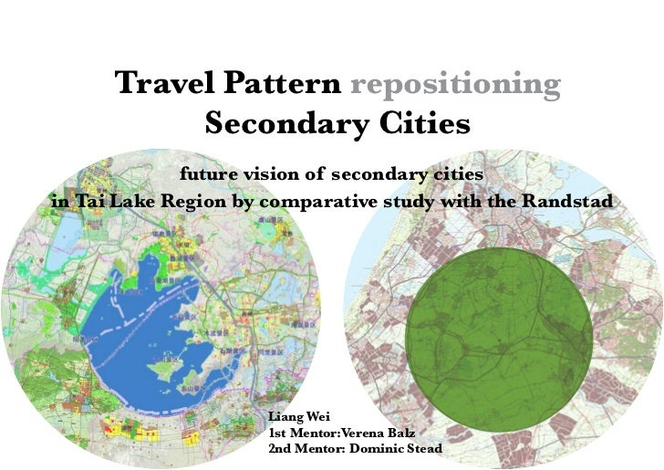 Travel Pattern repositioning           Secondary Cities             future vision of secondary citiesin Tai Lake Region by...