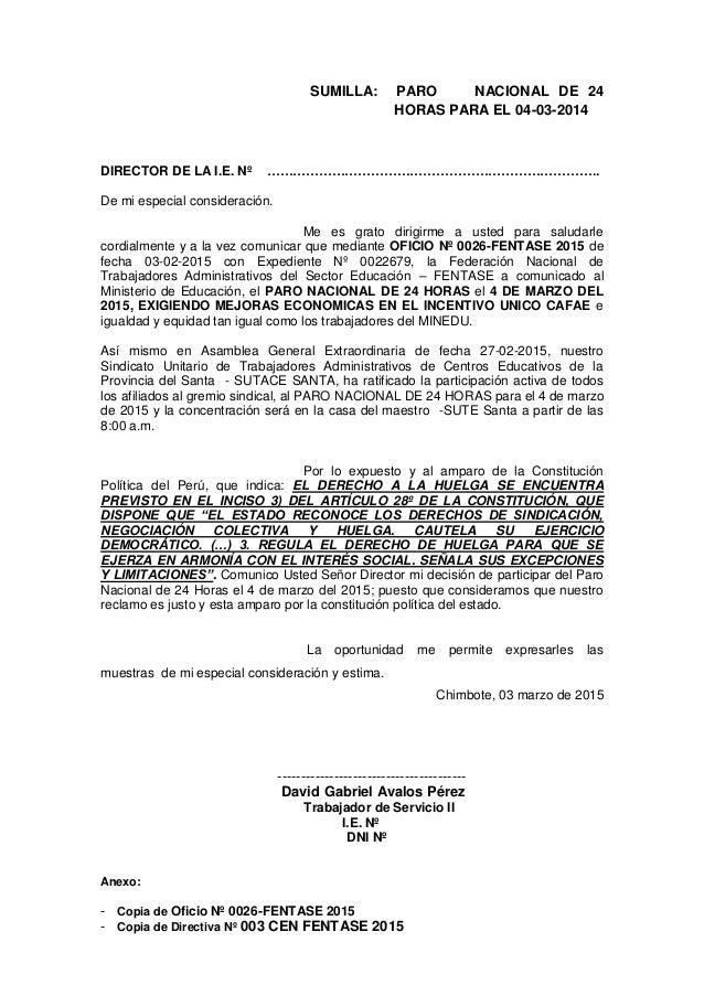 SUMILLA: PARO NACIONAL DE 24 HORAS PARA EL 04-03-2014 DIRECTOR DE LA I.E. Nº ………………………………………………………………….. De mi especial co...