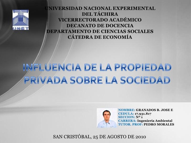 NOMBRE:  GRANADOS B. JOSE E CEDULA:  17.931.817 SECCION:  Nº 1  CARRERA:  Ingeniería Ambiental TUTOR. PROF:  PEDRO MORALES...