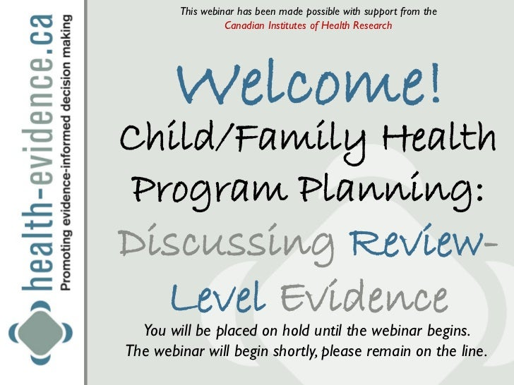 This webinar has been made possible with support from the                  Canadian Institutes of Health Research       We...