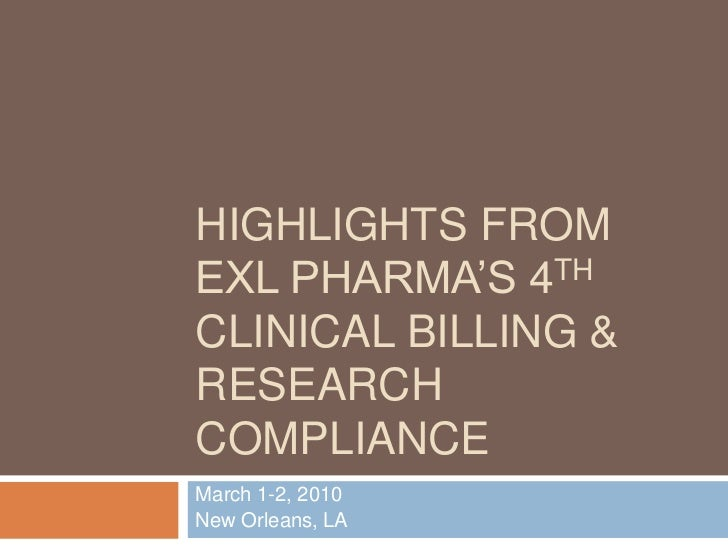 Highlights from ExL Pharma's 4th Clinical Billing & Research Compliance