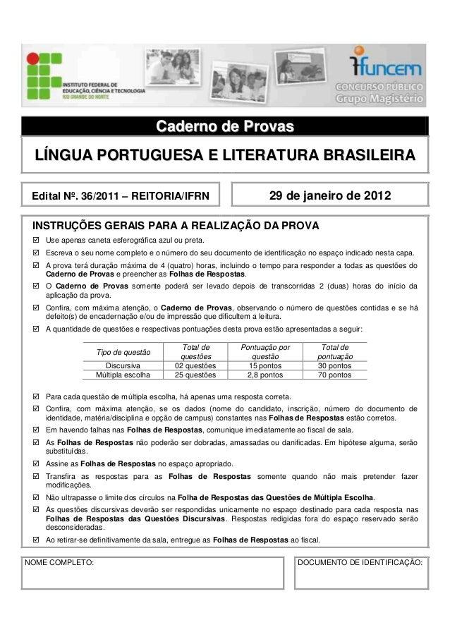CCaaddeerrnnoo ddee PPrroovvaass LLÍÍNNGGUUAA PPOORRTTUUGGUUEESSAA EE LLIITTEERRAATTUURRAA BBRRAASSIILLEEIIRRAA Edital Nº....