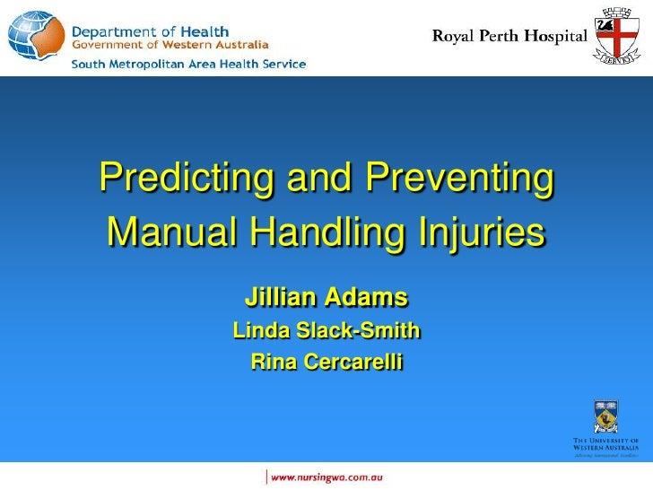 Predicting And Preventing Manual Handling Injuries