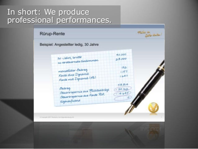In short: We produce professional performances.