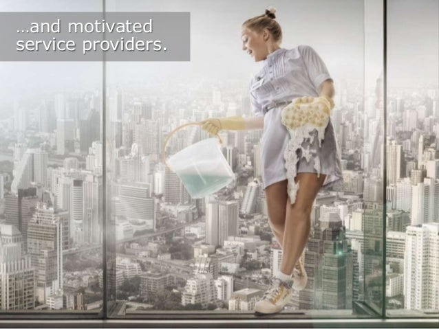 …and motivated service providers.