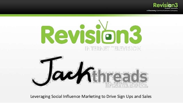 Leveraging Social Influence Marketing to Drive Sign Ups and Sales