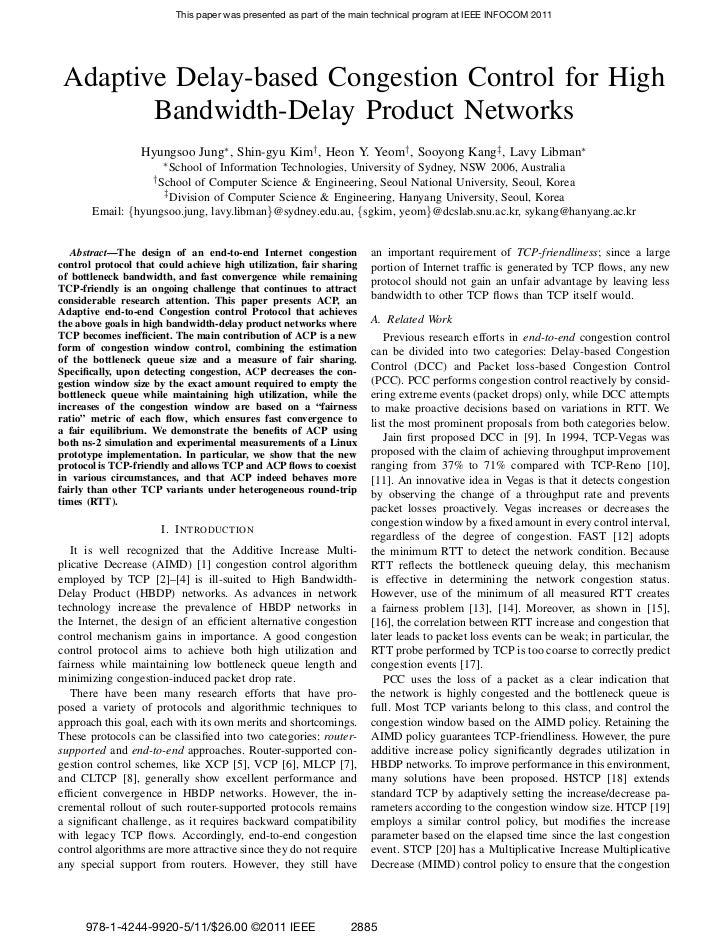 This paper was presented as part of the main technical program at IEEE INFOCOM 2011 Adaptive Delay-based Congestion Contro...