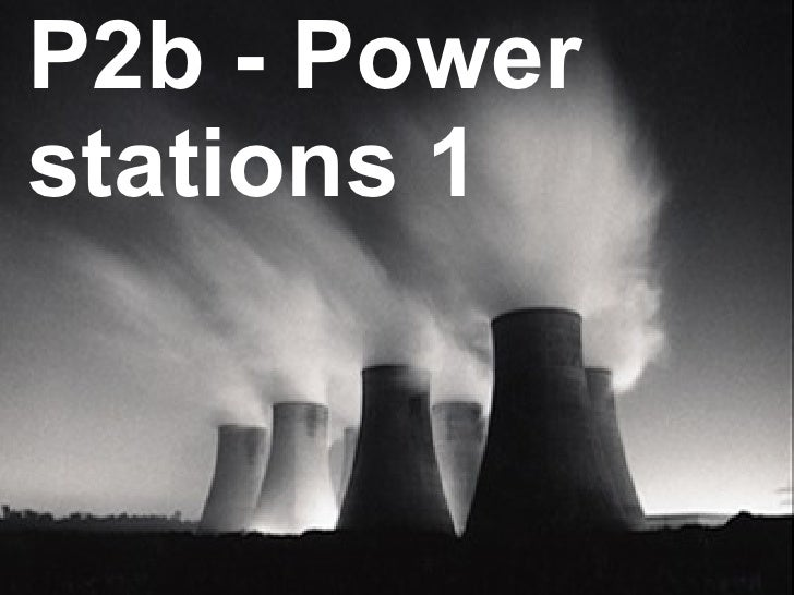 P2b - Power stations 1
