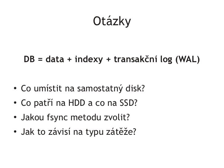 SSD vs HDD / WAL, indexes and fsync Slide 3