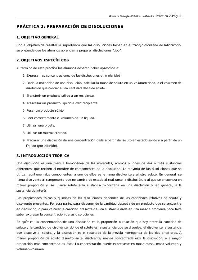 Grado de Biología – Prácticas de Química. Práctica 2-Pág. 1 PRÁCTICA 2: PREPARACIÓN DE DISOLUCIONES 1. OBJETIVO GENERAL Co...
