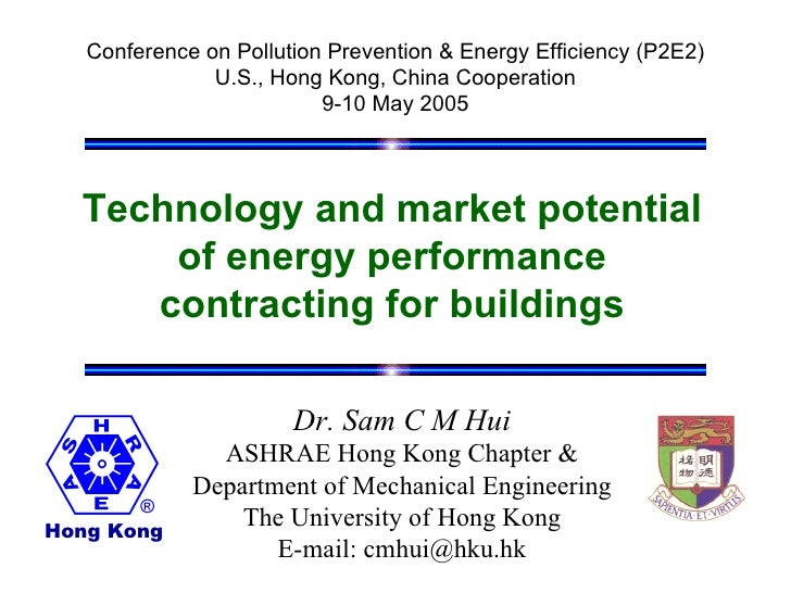 Conference on Pollution Prevention & Energy Efficiency (P2E2)               U.S., Hong Kong, China Cooperation            ...
