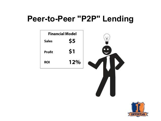 """Peer-to-Peer """"P2P"""" Lending"""