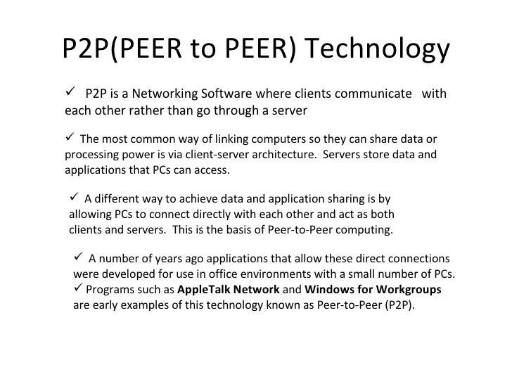 peer to peer networking essay Peer-to-peer architecture (p2p architecture) is a commonly used computer networking architecture in which each workstation, or node, has the same capabilities and responsibilities it is often compared and contrasted to the classic client/server architecture, in which some computers are dedicated to serving others.