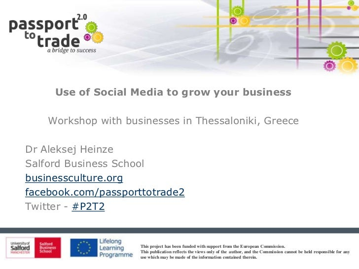 Use of Social Media to grow your business    Workshop with businesses in Thessaloniki, GreeceDr Aleksej HeinzeSalford Busi...