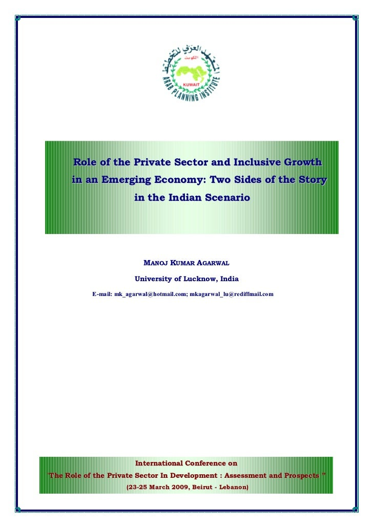 Role of the Private Sector and Inclusive Growth      in an Emerging Economy: Two Sides of the Story                       ...