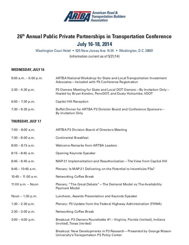 26th Annual Public Private Partnerships in Transportation Conference July 16-18, 2014 Washington Court Hotel • 525 New Jer...