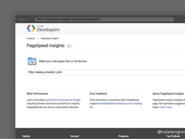 """https: //deve  opers. goog  e.com/ speed/ pagespeed/   Developers Ftroducts ) P. a;«vSp~: —--J """"vcghts  Pagespeed Insights..."""