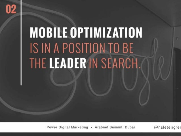 02  MOBILE OPTIMIZATION IS IN A POSITION TO BE THE LEADER IN SEARCH.