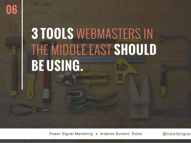 06  3T00lS WEBMASTERS IN THE MIDDLE EAST SHOULD BE USING.
