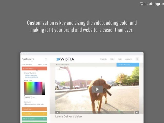 @nsletengrer  Customization is key and sizing the video,  adding color and making it fit your brand and website is easier ...