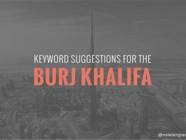 KEYWORD SUGGESTIONS FOR THE  BUR] KHAl  EA