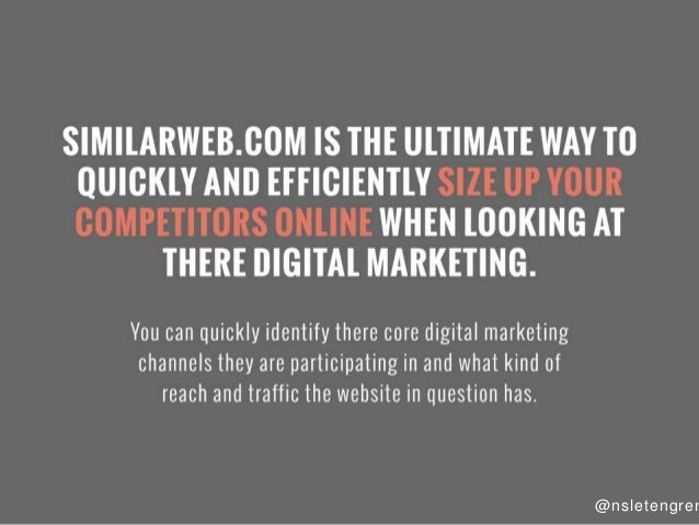 S  M LARWEB. GOM IS THE ULTIMATE WAY TO OUIGKLY AND EEEIGIENTLY SIZE UP YOUR OOMPETITORS ONLINE WHEN LOOKING AT  THERE DIG...