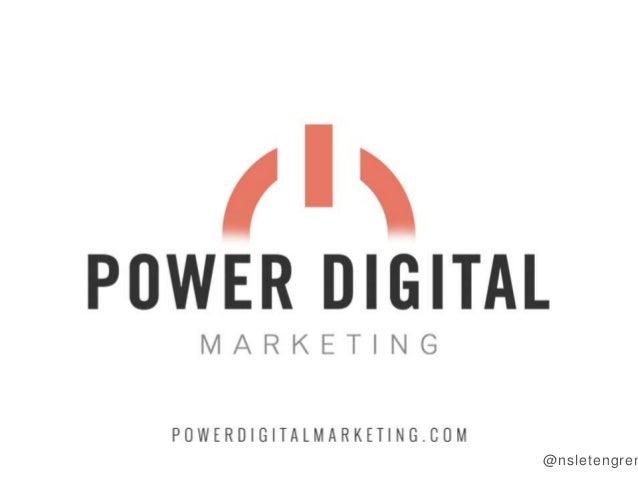 I'  POWER DIGITAL  MARKETING  POWERD  GlTALMARKET  NG. COM @nsletengrer