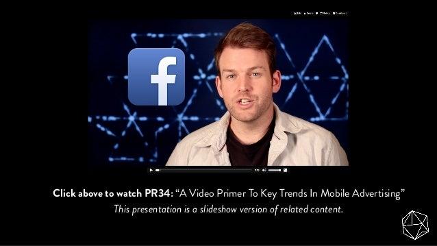 A Primer On Key Mobile Advertising Trends (Report Episode 34) Slide 3