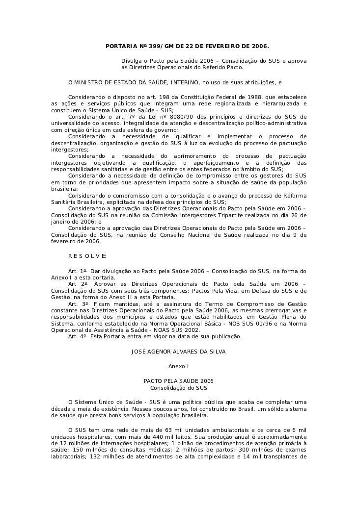 PORTARIA Nº 399/GM DE 22 DE FEVEREIRO DE 2006.                         Divulga o Pacto pela Saúde 2006 – Consolidação do S...